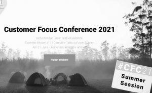 #CFC21: Die Summer Edition der Customer Focus Conference